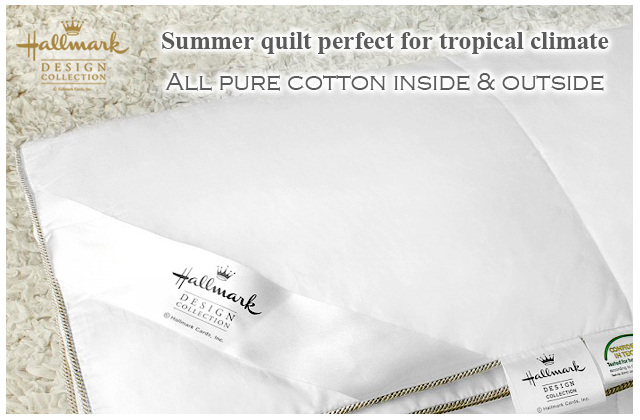 Hallmark bedding includes summer quilt stuffed in pure cotton inside and outside